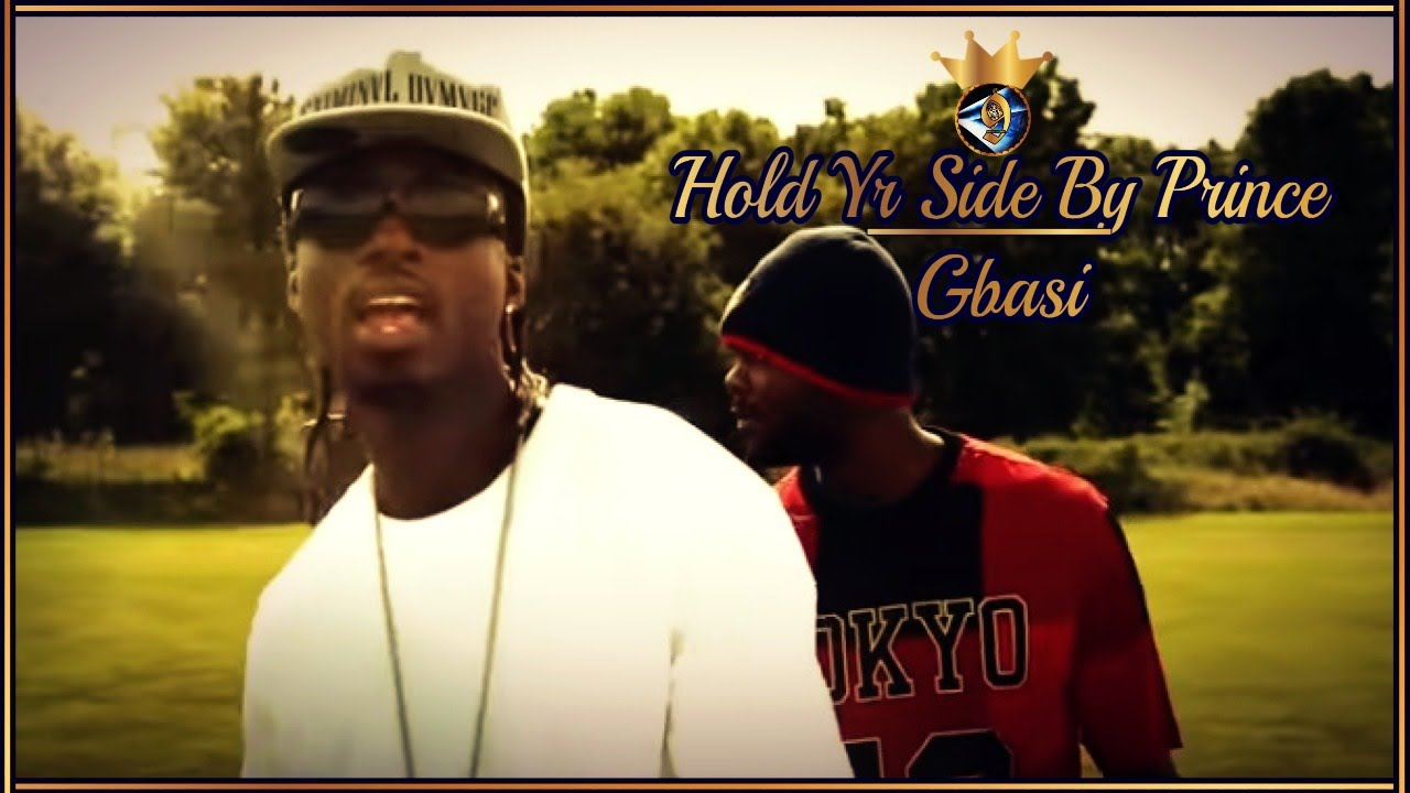 Hold yr Side - Official  Vid 📺 By • Prince 🤴🏿 Gbasi •