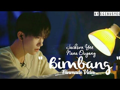 [易烊千玺 X 歐陽娜娜] Brisia Jodie - Bimbang FMV Jackson Yee Nana Ouyang