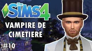 Zéro romantisme #10 Vampire de cimetière / Challenge Sims 4