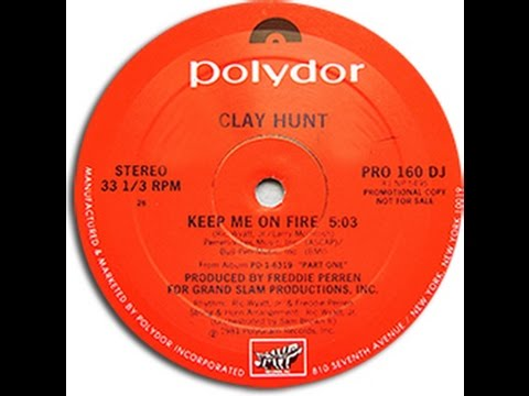 """DISC SPOTLIGHT: """"Keep Me On Fire"""" by Clay Hunt (1981)"""