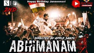 Abhimanam Short film Pspk Fans By Apple_Sanju || HBD PowerStar PavanKalyan ||