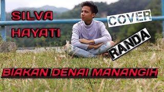 #cover #minang SILVA HAYATI-BIAKAN DENAI MANANGIH-COVER RANDA