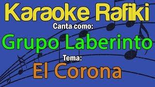 Grupo Laberinto - El Corona Karaoke Demo