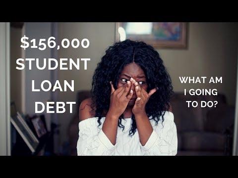 $156,000  Student Loan Debt!