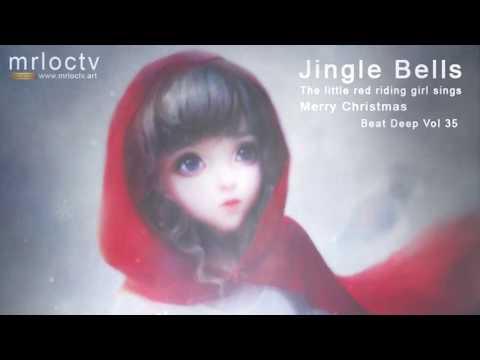 Cô bé quàng khăn đỏ hát Jingle Bells | Merry Christmas - Beat Deep Vol 35