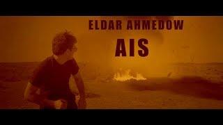 Eldar Ahmedow MAGICAL VIDEO 2020