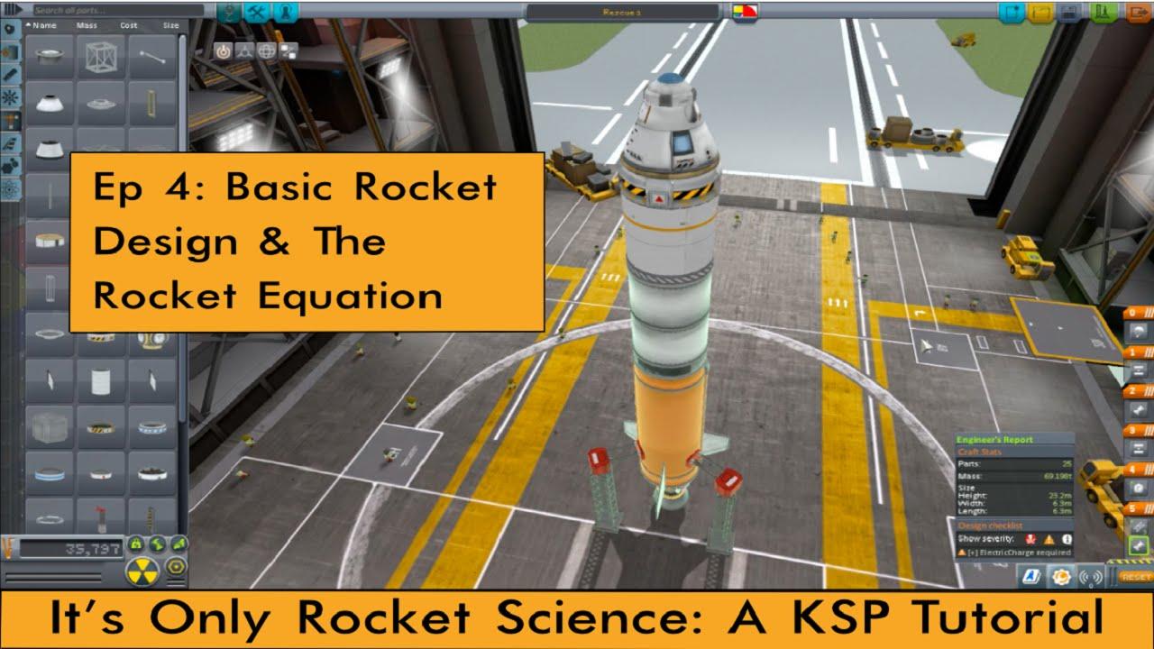 KSP Tutorial: Ep 4 - Basic Rocket Design & The Rocket Equation