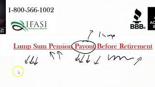 Lump Sum Pension Payout Before Retirement - Lump Sum Pension Payouts Before Retirement