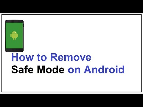 How To Remove Safe Mode On Android
