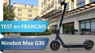 Ninebot Max G30 en test - LA trottinette électrique ?