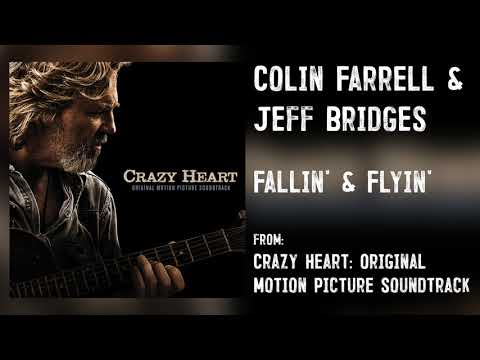 "Colin Farrell & Jeff Bridges- ""Fallin' & Flyin'"" [Audio Only]"