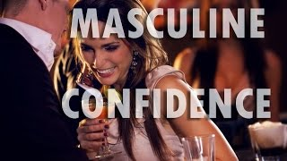 Masculine Confidence (Attract Women Hypnosis) (with HGH & Testosterone Boost Triggers)