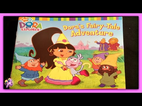 "DORA THE EXPLORER ""DORA'S FAIRY-TALE ADVENTURE"" - Read Aloud - Storybook for kids, children & adults"