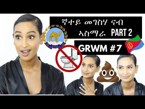 MY TRIP TO ASMARA PART 2| Basic Makeup for Beginners|GRWM#7 Segen Misghina