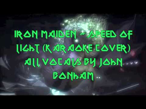 John Bonham - Speed of Light (Iron Maiden karaoke cover)