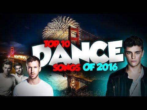 TOP 10 BEST DANCE/EDM SONGS OF 2016