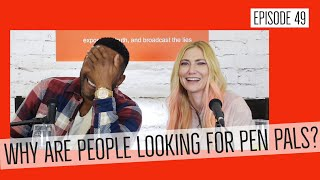 Baixar Why are people looking for pen pals? - Relationships Romance & Propaganda EP - 49