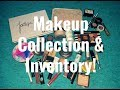 Makeup Collection & Inventory Update! (August 2017)