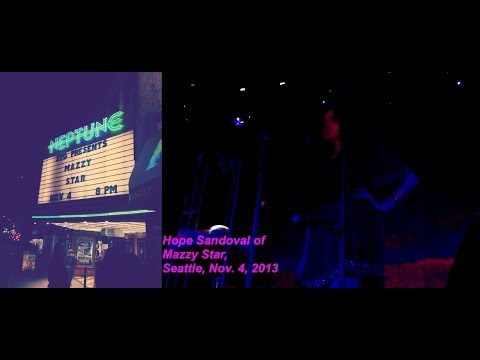Mazzy Star - live  2013 (audio), Nov. 4, Seattle, Neptune Theatre,Full Show,13 songs,80 mins.