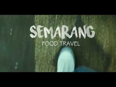Trailer Semarang Food Travel