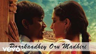 A.R. Rahman | Ambikapathy - Paarkaadhey Oru Madhiri Song