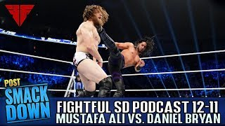 MUSTAFA ALI DEBUTS | WWE Smackdown Review 12/11/18 Full Show Results | Fightful Wrestling Podcast |