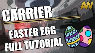 Exo Zombies: (Carrier): FULL EASTER EGG TUTORIAL