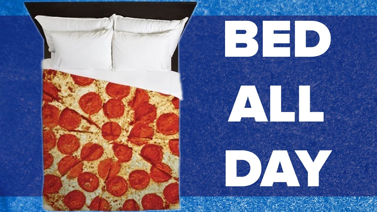 16 Things You Need To Never Get Out Of Bed Again