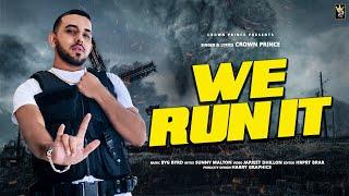 We Run it (Sunny Malton, Crown Prince) Mp3 Song Download