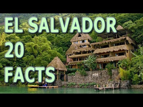 20 Interesting Facts About El Salvador