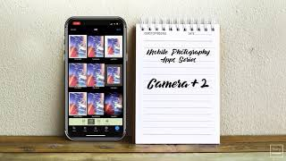 Mobile Photography App Series - Camera+ 2 (UPDATE)