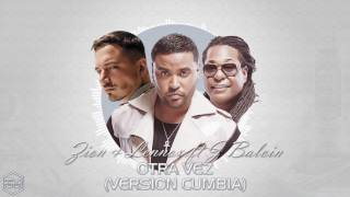 Zion Lennox Feat J Balvin Otra vez Version Cumbia DjKapocha.mp3