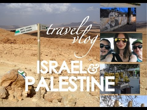 TRAVEL VLOG - HOW DID I GET HERE? BACKPACKING ACROSS ISRAEL AND PALESTINE