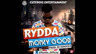Video Rydda - Money Good download MP3, 3GP, MP4, WEBM, AVI, FLV Oktober 2018