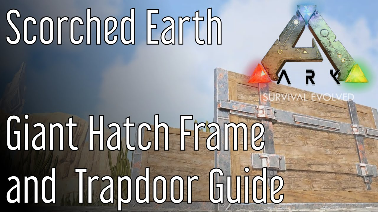 Giant trapdoor and hatch frame guide ark survival evolved youtube malvernweather Choice Image