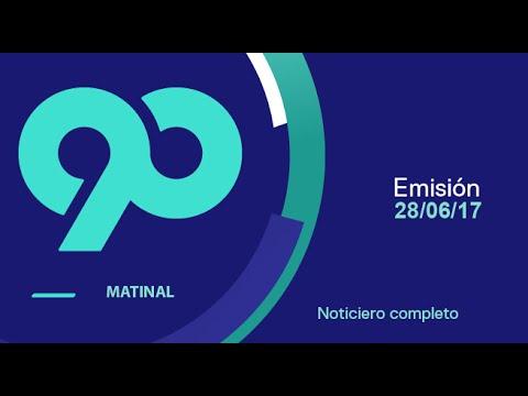90 Matinal - 28 de junio del 2017 Programa Completo