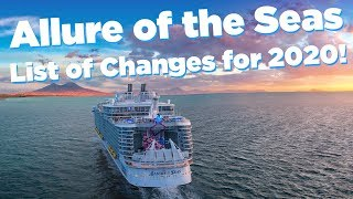 Allure of the Seas NEW changes for 2020!
