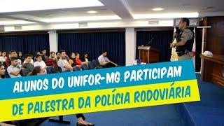 MAIO AMARELO: ALUNOS DO UNIFOR-MG PARTICIPAM DE PALESTRA DA POLÍCIA RODOVIÁRIA