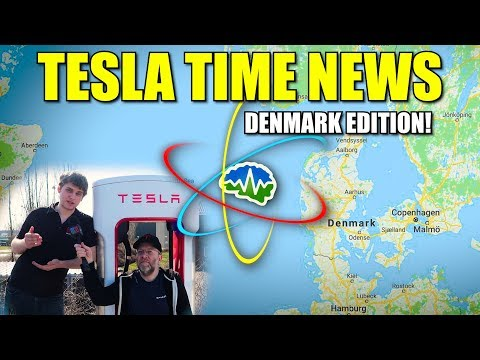 Tesla Time News - Denmark Edition!