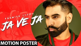 Parmish Verma | Ja Ve Ja (Motion Poster) | Releasing On 13th March | Speed Records