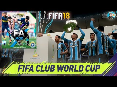 FIFA 18 CHAMPIONS LEAGUE - FIFA CLUB WORLD CUP