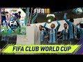 FIFA 18 CHAMPIONS LEAGUE - FIFA CLUB WORLD CUP