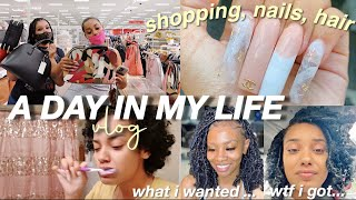 A DAY IN MY LIFE + VLOG (shopping, nails, hair fail lol)