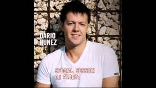Dario Nuñez Special Session DJ Albert
