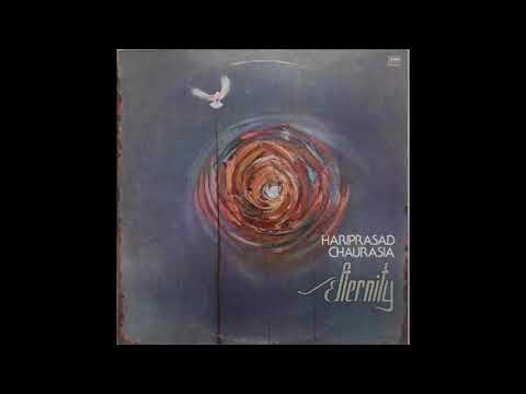 Hariprasad Chaurasia - Srishti (Eternity Pt. 1)