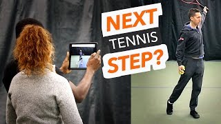 Next step for HUGE tennis improvement?