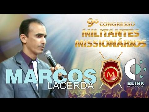 Pr. Marcos Lacerda I Militantes 2017