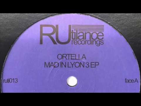 Ortella - Get It - Mad In Lyon 3 EP [Rutilance Recordings 2017]
