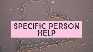 SPECIFIC PERSON HELP - Law of attraction