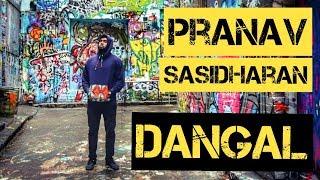 Pranav Sasidharan | Dangal - Title track | Dance Choreography